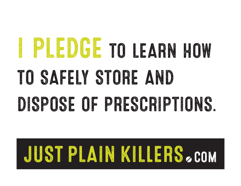 Sign: I pledge to learn how to safely store and dispose of prescriptions.